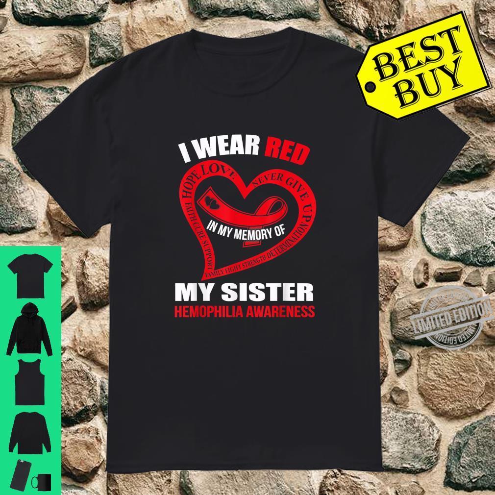 In my memory of my sister HEMOPHILIA AWARENESS Shirt