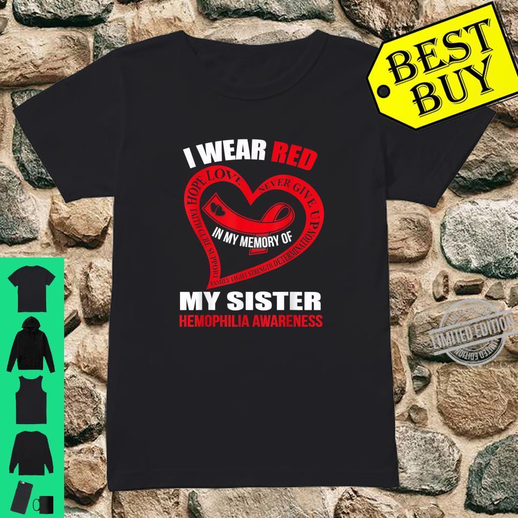 In my memory of my sister HEMOPHILIA AWARENESS Shirt ladies tee