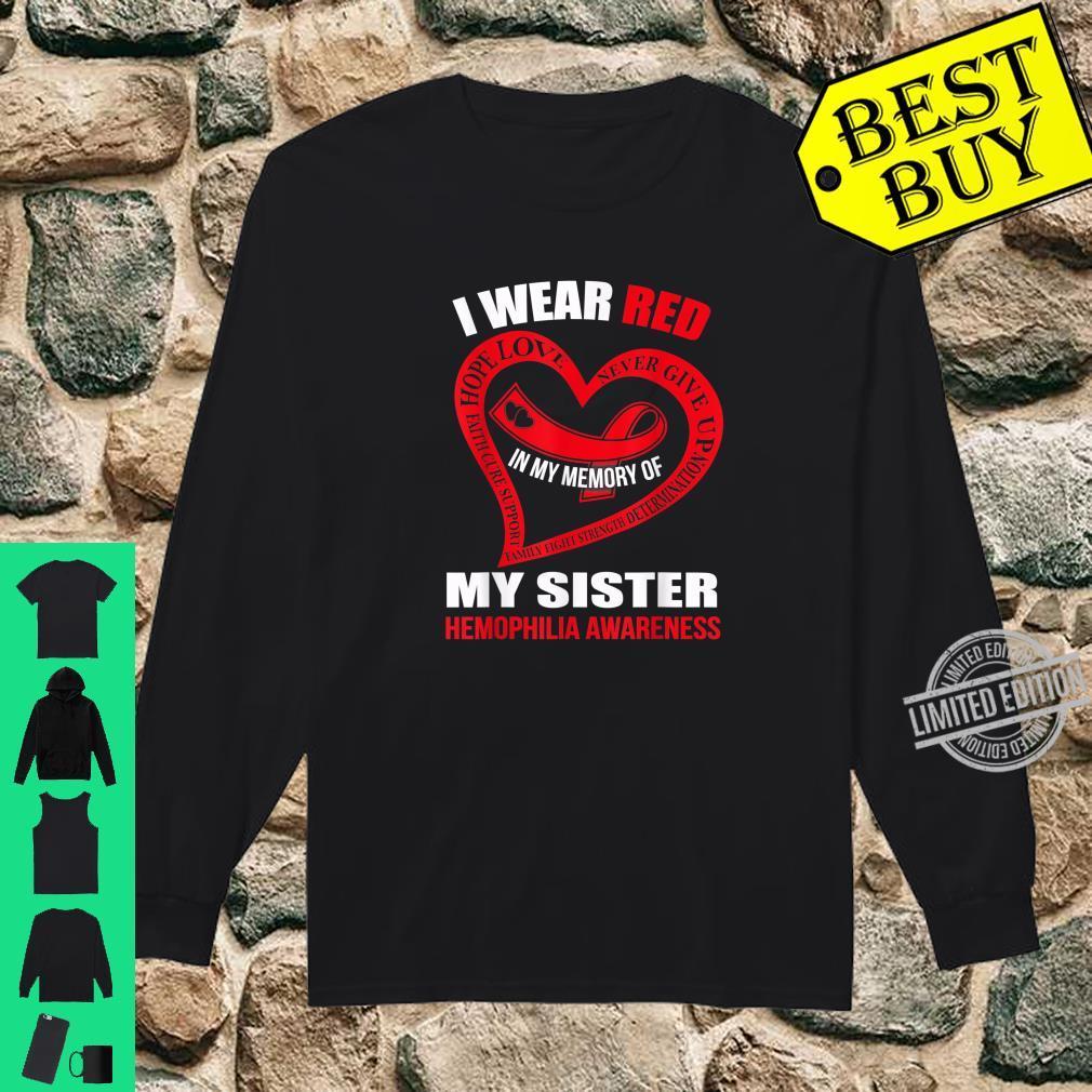 In my memory of my sister HEMOPHILIA AWARENESS Shirt long sleeved