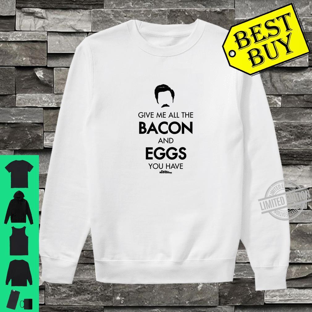 Parks & Recreation Gib mir das ganze Bacon Swanson Haar Shirt sweater