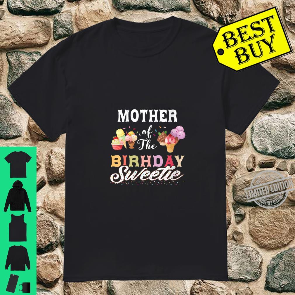 Womens Ice Cream Cones Mother Of The Birthday Sweetie Party Shirt