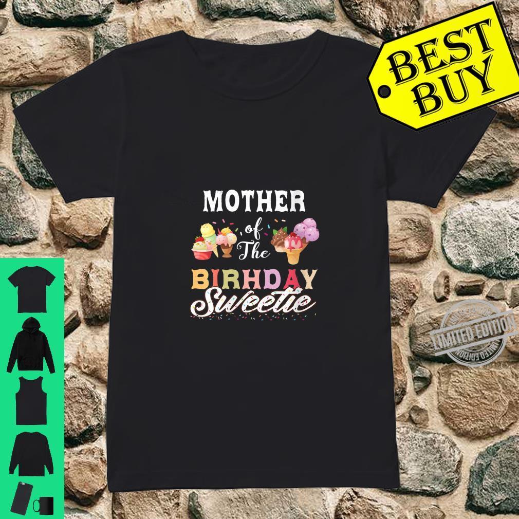 Womens Ice Cream Cones Mother Of The Birthday Sweetie Party Shirt ladies tee