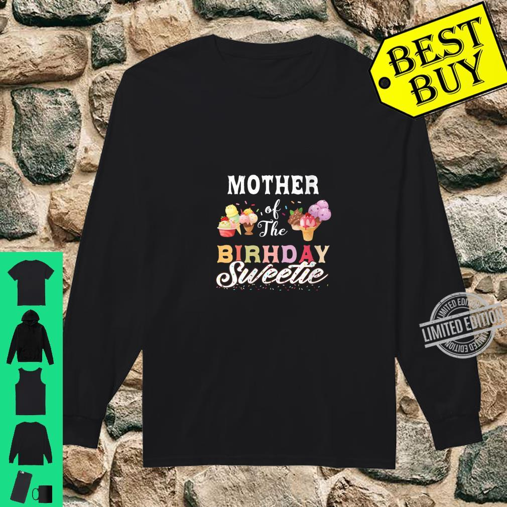 Womens Ice Cream Cones Mother Of The Birthday Sweetie Party Shirt long sleeved
