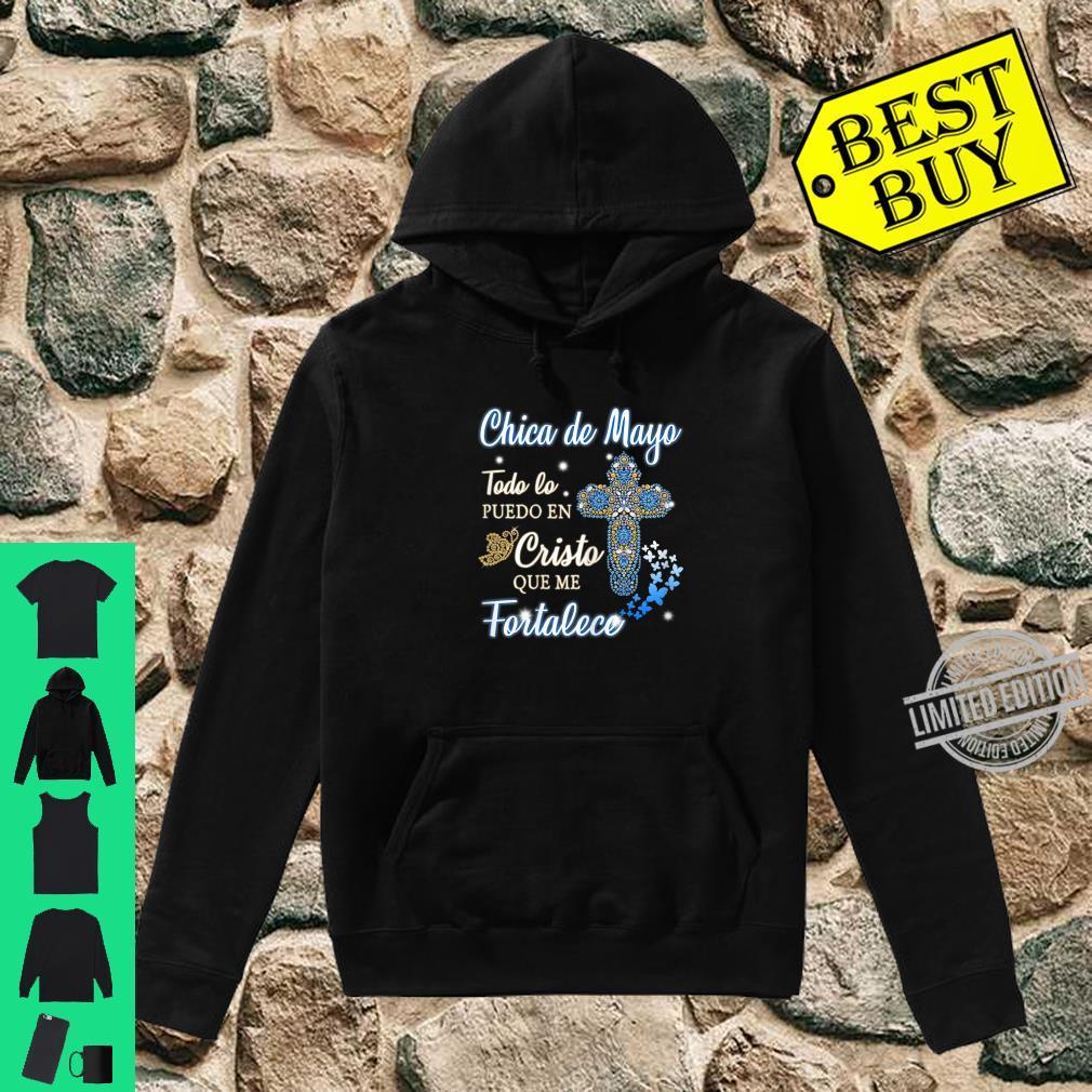 Womens Soy una chica de Mayo Todo lo puedo en Cristo que me fortale Shirt hoodie